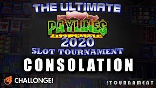 ULTIMATE PAYLINES SLOT TOURNAMENT  CONSOLATION ROUNDS  IGT SLOTS