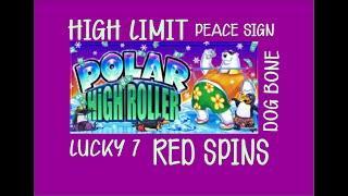High Limit VGT 9 Line Polar High Roller $9-$18 Bets! Peace Sign, Dog Bone, Lucky 7s