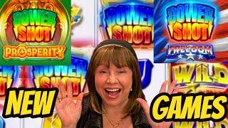 NEW GAMES! POWER SHOT FREEDOM & PROSPERITY-MAX BET