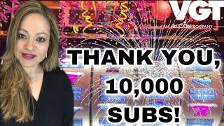 THANK YOU 10,000 SUBS! VGT POLAR HIGH ROLLER, LUCKY 21 SERIES! •