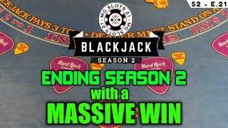 BLACKJACK Season 2: Ep 21 $50,000 BUY-IN ~ High Limit Play Up to $5000 Hands~ MASSIVE OVER $25K WIN