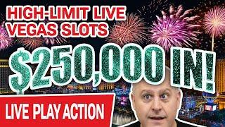$250,000 High-Limit HUGE LIVE STREAM Slot Play from LAS VEGAS  Up To $1,000 a Spin! Raja CRUSHES