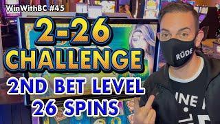 226 Slot CHALLENGE  BIRTHDAY EDITION  San Manuel Casino