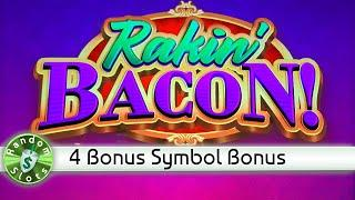Rakin' Bacon slot machine 4 Bonus Symbols