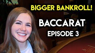 Baccarat Session! $1500 VS The Baccarat Table! Ep 3