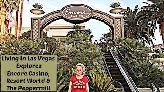 Encore Casino, Resort World & The Peppermill 2018