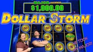 HE TOOK MY MAJOR! MAXED OUT MAJOR LANDED ON DOLLAR STORM!